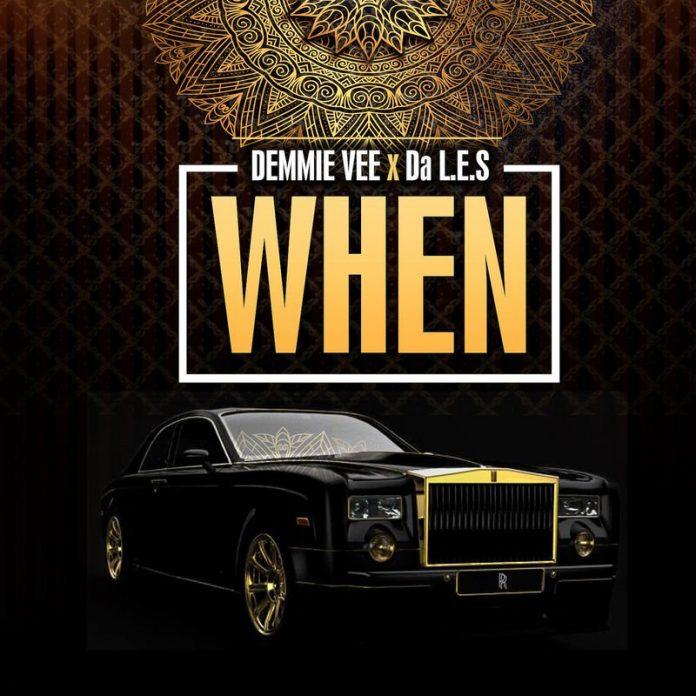 Demmie Vee When ft Da L E S mp3 image 696x696 1