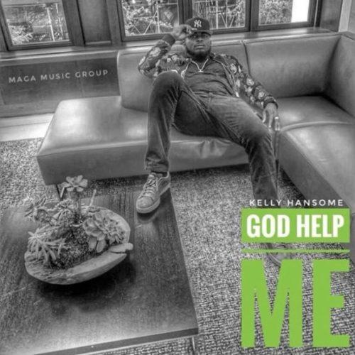 Kelly Hansome God Help Me artwork