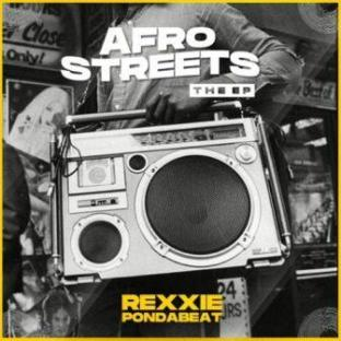Rexxie Afro StreetsEP