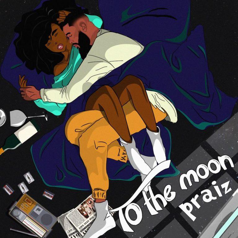 Praiz ft. Kingxn – To The Moon artwork 768x768 1