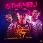 DJ Toy Ft. Moonchild x Slimcase – Isthembu