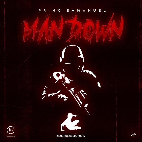 Prinx Emmanuel Man Down