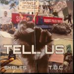 Skales Tell Us