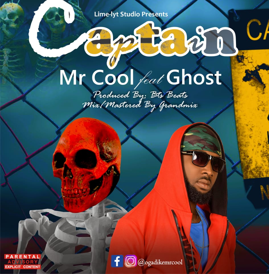 Mr cool ft Ghost captain