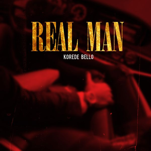 Korede Bello Real Man