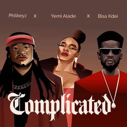 Philkeyz – Complicated ft. Yemi Alade Bisa Kdei 1