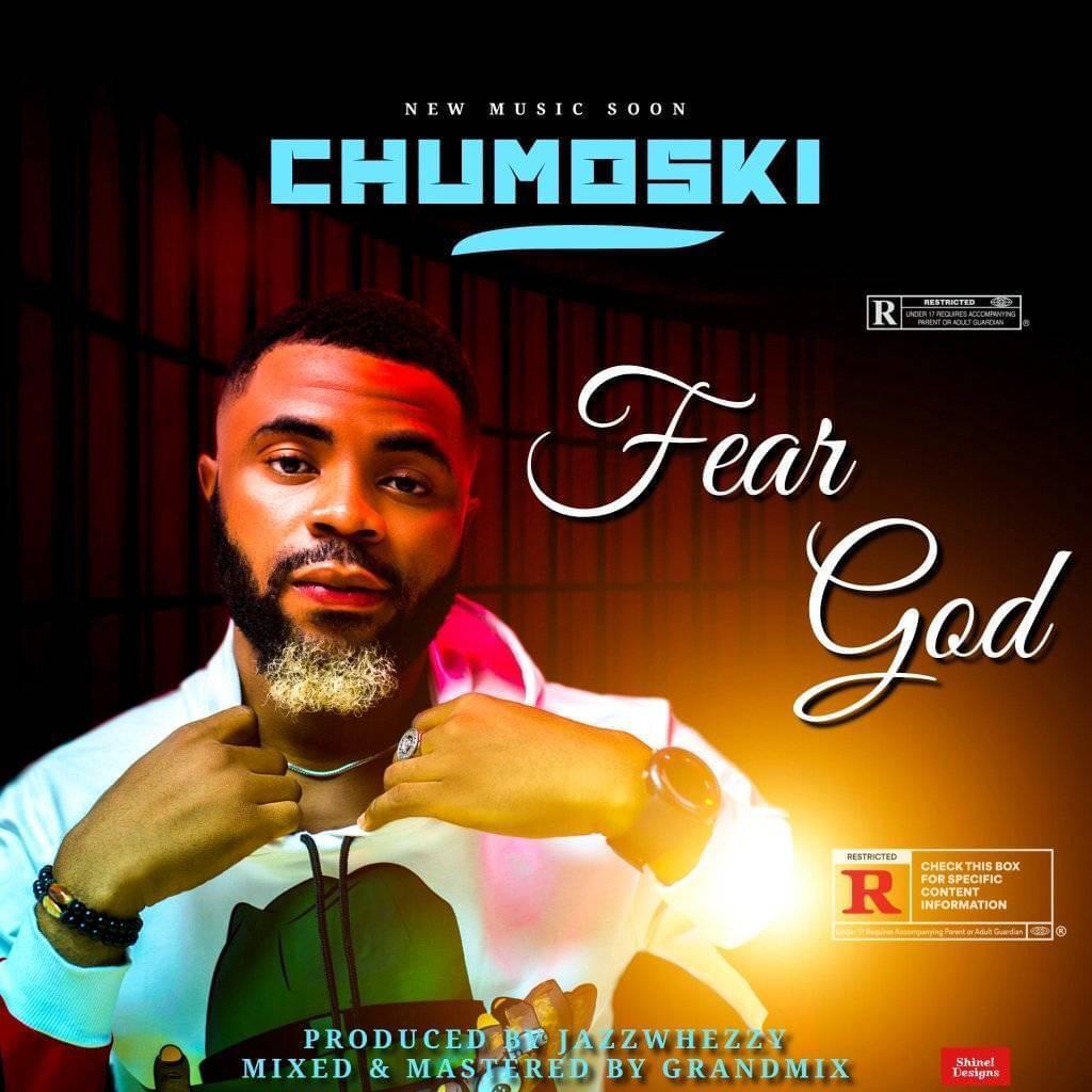Chumoski – Fear God