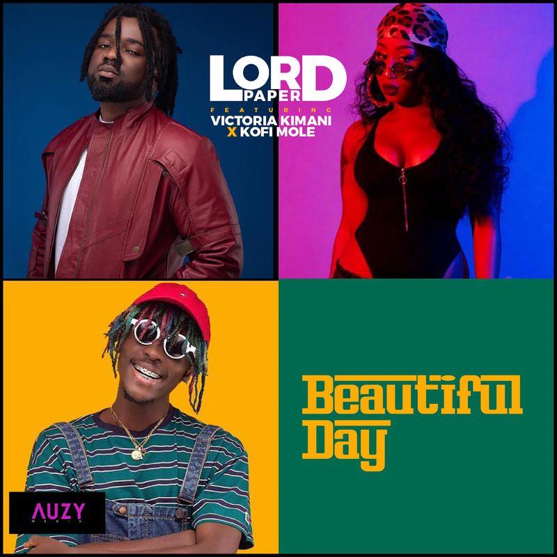 Lord Paper – Beautiful Day Remix ft. Victoria Kimani Kofi Mole