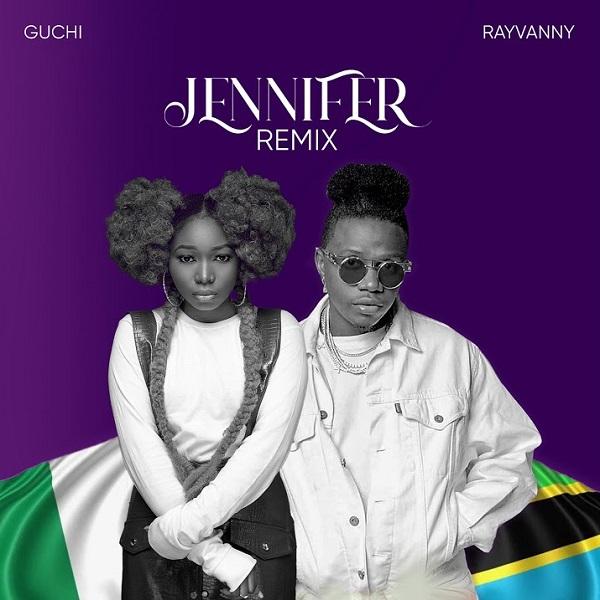 Guchi – Jennifer Remix ft. Rayvanny