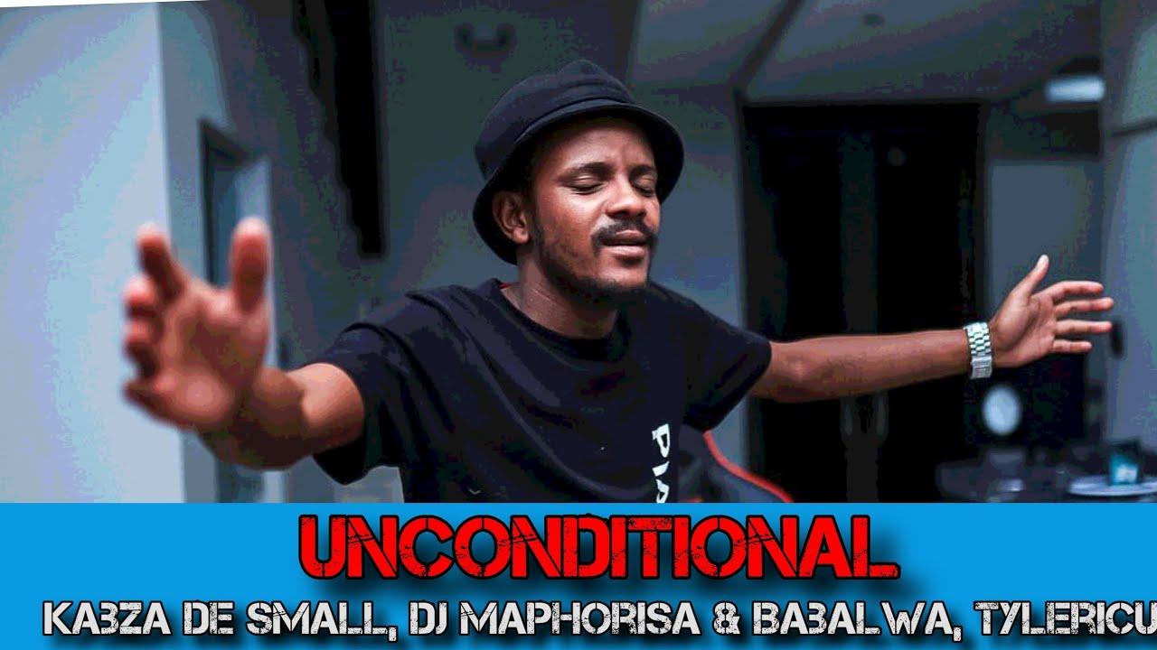 Kabza De Small DJ Maphorisa – Unconditional Ft. Babalwa Tyler ICU