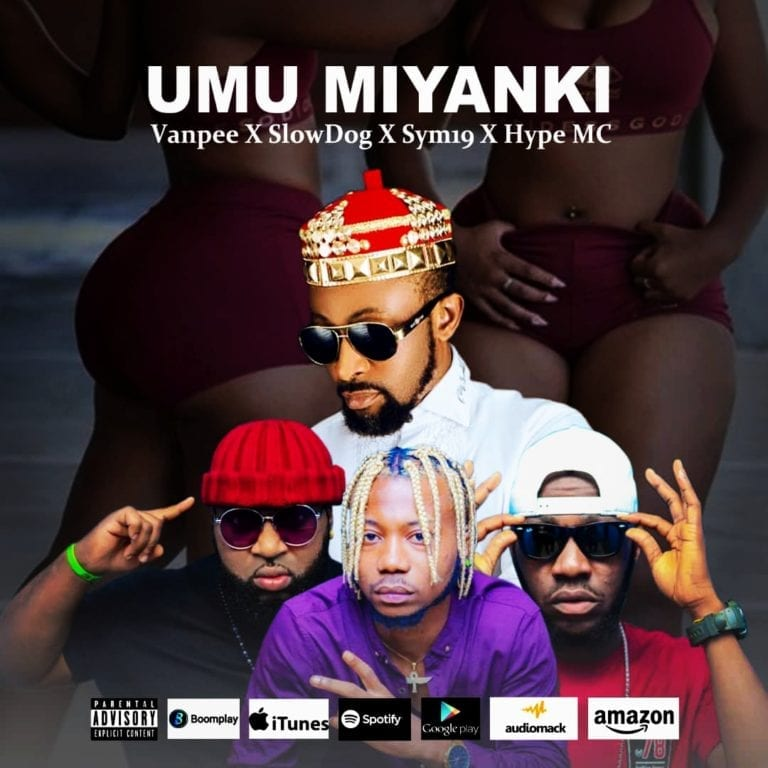Van Pee – Umu Miyanki ft. Slow Dog Sym19 Hype MC