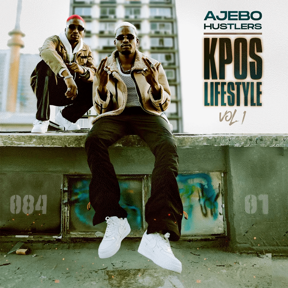 Ajebo Hustler – Kpos Lifestyle Vol. 1