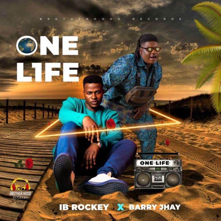 IB Rockey – One Life Ft. Barry Jhay