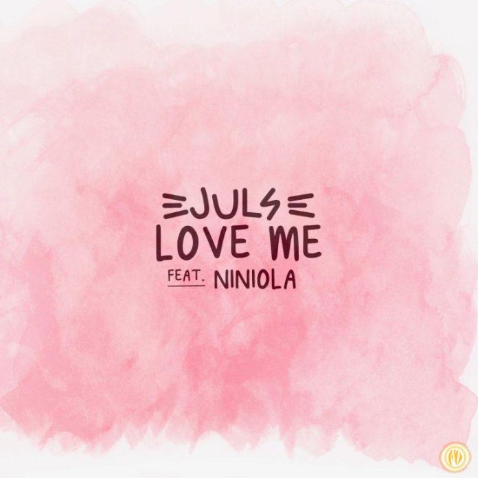 Juls – Love Me Ft. Niniola 696x696 1