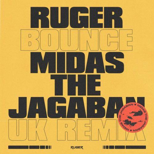 Ruger Bounce UK Remix ft Midas The Jagaban
