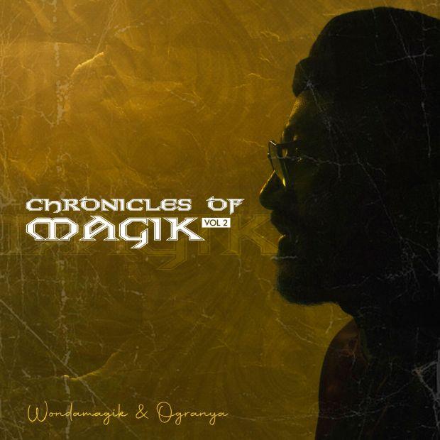Wondamagik Ogranya – Chronicles of Magic Vol 2 EP 1