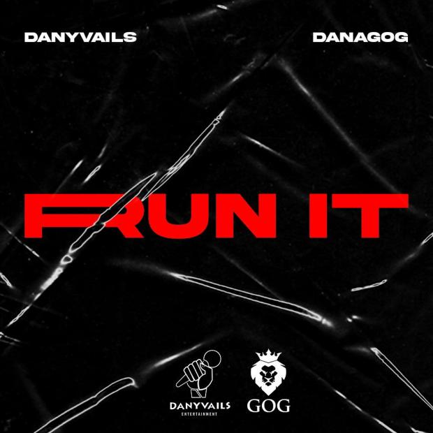 Danagog Danyvails – Run It