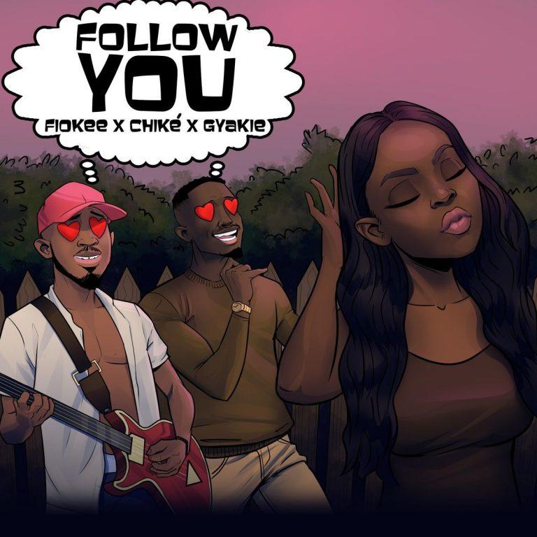 Fiokee Ft. Chike Gyakie – Follow You 768x768 1